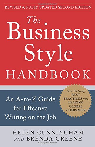 The Business Style Handbook, Second Edition:  An A-to-Z Guid