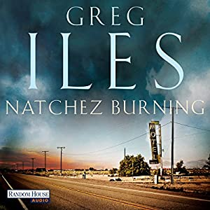 Natchez Burning (Natchez 1) Hörbuch