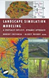 img - for Landscape Simulation Modeling: A Spatially Explicit, Dynamic Approach (Modeling Dynamic Systems) book / textbook / text book