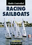 Radio Controlled Racing Sailboats (1900371715) by Jackson, Chris