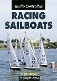 Radio Controlled Racing Sailboats (1900371715) by Jackson, Chris