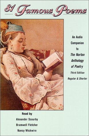 Eighty-One Famous Poems - An Audio Companion to the Norton Anthology of Poetry - Norton Anthology Of Poetry