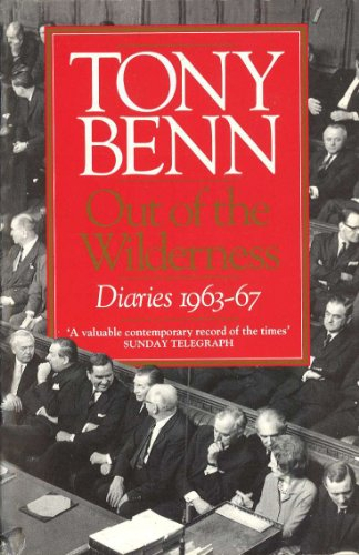 Tony Benn - Out Of The Wilderness
