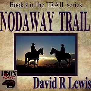 Nodaway Trail Audiobook