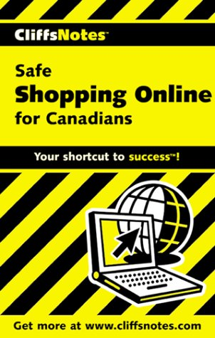 CliffsNotes Safe Shopping for Canadians