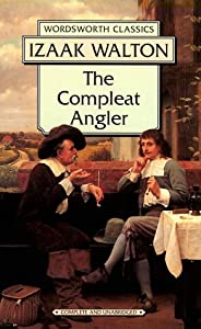 The Compleat Angler (Wordsworth Classics) from Wordsworth Editions Ltd