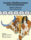 img - for Ancient Mediterranean Interconnections: Papers In Honor of Nanno Marinatos (Journal of Ancient Egyptian Interconnections) book / textbook / text book
