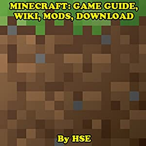 Minecraft: Game Guide, Wiki, Mods, Download Audiobook