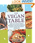 The Vegan Table: 200 Unforgettable Re...
