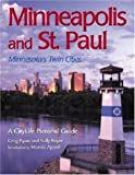 Minneapolis and St. Paul: Minnesota's Twin Cities (A CityLife Pictorial Guide) (0896585433) by Greg Ryan