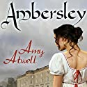 Ambersley: Lords of London (       UNABRIDGED) by Amy Atwell Narrated by Victoria Scott