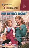 img - for Her Sister's Secret (Harlequin Superromance, No. 923) book / textbook / text book