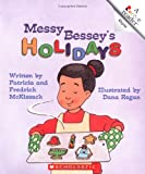 img - for Messy Bessey's Holidays (Rookie Readers: Level B (Paperback)) book / textbook / text book