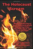 The Holocaust Scream: Rachel Rosenberg - Nazi Concentration Camp Survivor - The Holocaust And That Scream