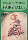 Fairy Tales (Collected Works) (1885394403) by Sulamith Wulfing