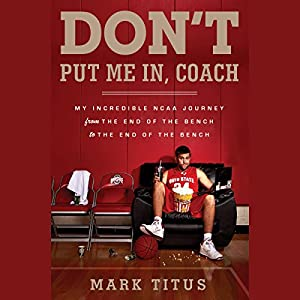 Don't Put Me In, Coach Audiobook