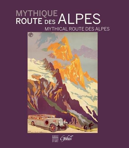 Mythique route des Alpes