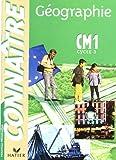 Connaître : Géographie, CM1 (manuel de l'élève)