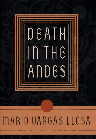 Death in the Andes, Vargas Llosa, Mario