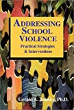 img - for Addressing School Violence: Practical Strategies & Interventions book / textbook / text book