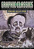 Graphic Classics Volume 1: Edgar Allan Poe - 2nd Edition (Graphic Classics (Eureka))