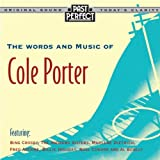 The Words and Music of Cole Porter: From the 1920s, 30s & 40s