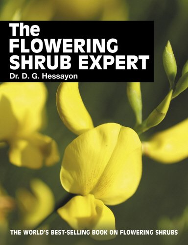 The Flowering Shrub Expert: The world's best-selling book on flowering shrubs (Expert Books)