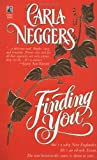 Finding You (0671883208) by Carla Neggers
