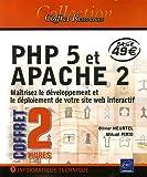 echange, troc Olivier Heurtel, Mikaël Pirio - PHP 5 et Apache 2 : Maîtrisez le développement et le déploiement de votre site web interactif