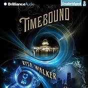 Timebound | [Rysa Walker]