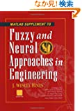 Fuzzy and Neural Approaches in Engineering, MATLAB Supplement (Adaptive and Cognitive Dynamic Systems: Signal Processing,...