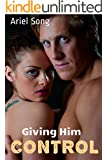 Giving Him Control (BBW Hypnosis Erotic Romance)