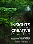 Insights From the Creative Path: Find...