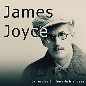 James Joyce [Spanish Edition] Audiobook