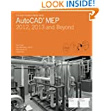 The Aubin Academy Master Series: AutoCAD MEP: Compatible with 2012, 2013 and beyond