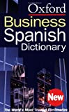 img - for The Oxford Spanish Business Dictionary book / textbook / text book