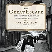 The Great Escape: Nine Jews Who Fled Hitler and Changed the World | [Kati Marton]