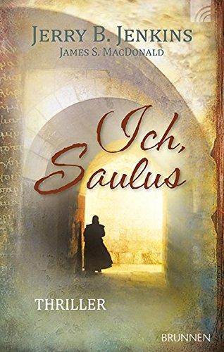 Ich, Saulus von Karl-Heinz Vanheiden
