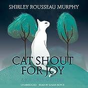Cat Shout for Joy: A Joe Grey Mystery, Book 19 | Shirley Rousseau Murphy