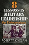 8 Lessons in Military Leadership: For...