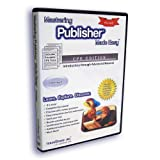 Mastering Microsoft Publisher Made Easy Training Tutorial - CPE (Continuing Professional Education) Edition versions 2010 through 2000 for CPAs/Accountants v. 2.0
