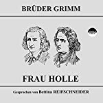 Frau Holle |  Brüder Grimm