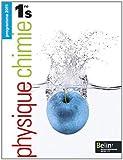 Physique Chimie 1e S : Programme 2011 (Petit format)