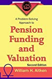 A problem-solving approach to pension funding and valuation