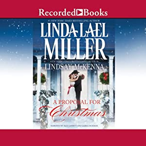 A Proposal for Christmas | [Linda Lael Miller, Lindsay McKenna]