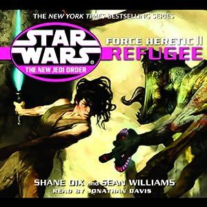 Star Wars: The New Jedi Order: Force Heretic II: Refugee | [Sean Williams]