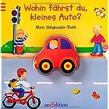 """Wohin f�hrst du, kleines Auto? Mein Holzpuzzle-Buchvon """"Anne B�hm"""""""