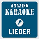 Lieder (Karaoke Version) (Originally...