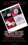 Smart Ass, Bad Ass, Kiss My Ass: The Trilogy: Annual Anal Erotica