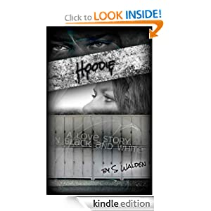 Free Kindle Book: Hoodie, by S. Walden. Publisher: Penny Press (August 7, 2012)